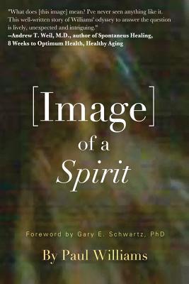 Image of a Spirit - Williams, Paul