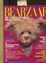 Teddy's Bearzaar: Be Unbearably Beautiful [Parody of Harper's Bazaar for Teddy Bear Lovers / Collectors, Book Made to Look Like the Famous Magazine With All Articles and Photos Pertaining to Fashionable Teddy Bears, Humor and Wit Unveiled]