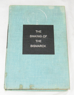 The Sinking of the Bismarck