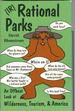 (Ir)Rational Parks: an Offbeat Look at Wilderness, Tourism, & America