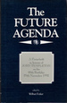 The Future Agenda: a Festschrift in Honour of John Templeton on His 80th Birthday November 29th 1992