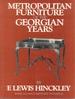 Metropolitan Furniture of the Georgian Years