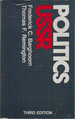 Politics in the USSR (The Little, Brown Series in Comparative Politics: A Country Study)