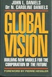Global Vision: Building New Models for the Corporation of the Future