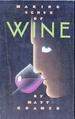 Making Sense of Wine
