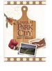 A Taste of Park City: Past and Present