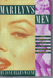 Marilyn's Men: the Private Life of Marilyn Monroe