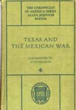 Texas and the Mexican War