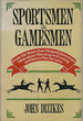 Sportsmen & Gamesmen