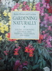 Gardening Naturally: A Guide to Growing Chemical-Free Flowers, Vegetables, and Herbs