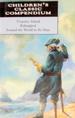 Children's Classic Compendium: Treasure Island; Kidnapped; Around the World in 80 Days