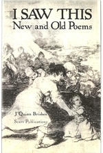 I Saw This: New and Old Poems