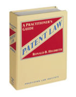 Patent Law (Practising Law Institute Intellectual Property Law Library)