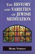 The History and Varieties of Jewish Meditation
