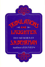 Tribulations and Laughter: a Memoir