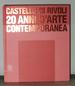 Castello Di Rivoli 20 Anni D'Arte Contemporanea