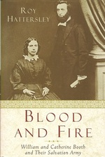 Blood and Fire: the Story of William and Catherine Booth and the Salvation Army