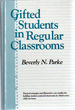 Gifted Students in Regular Classrooms