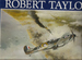 The Air Combat Paintings of Robert Taylor: Volume I