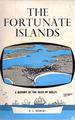 The Fortunate Islands: a History of the Isles of Scilly
