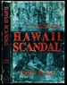 Hawaii Scandal-the Case That Had Everything