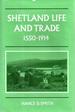 Shetland Life and Trade, 1550-1914