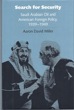 Search for Security; Saudi Arabian Oil and American Foreign Policy