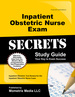 Inpatient Obstetric Nurse Exam Secrets: Inpatient Obstetric Test Review for the Inpatient Obstetric Nurse Exam