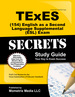 Texes English as a Second Language Supplemental (Esl) (154) Secrets Study Guide: Texes Test Review for the Texas Examinations of Educator Standards