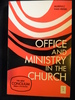 Office and Ministry in the Church
