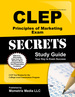 Clep Principles of Marketing Exam Secrets Study Guide: Clep Test Review for the College Level Examination Program