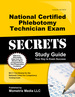 National Certified Phlebotomy Technician Exam Secrets Study Guide: Ncct Test Review for the National Center for Competency Testing Exam