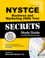 Nystce Business and Marketing (069) Test Secrets Study Guide: Nystce Exam Review for the New York State Teacher Certification Examinations
