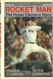 Rocket Man: The Roger Clemens Story