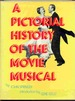 A Pictorial History of the Movie Musical