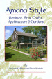 Amana Style: Furniture, Arts, Crafts, Architecture and Gardens