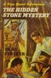 The Hidden Stone Mystery (a Tom Quest Adventure)