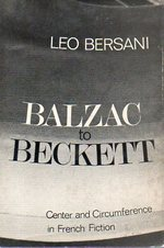 Balzac to Beckett: Center and Circumference in French Fiction
