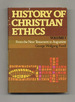 History of Christian Ethics, Volume I: From the New Testament to Augustine-1st Edition/1st Printing