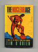 The Nuclear Age-1st Edition/1st Printing