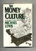 The Money Culture-1st Edition/1st Printing