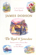The Road to Somewhere: Travels With a Young Boy in an Old World