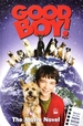 Good Boy! : the Movie Novel