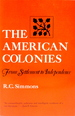 The American Colonies: From Settlement to Independence