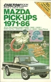 Mazda Pick-Ups 1971-86 Chilton's Repair & Tune-Up Guide
