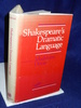 Shakespeare's Dramatic Language: Essays