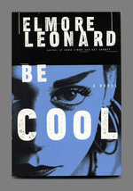 Be Cool-1st Edition/1st Printing