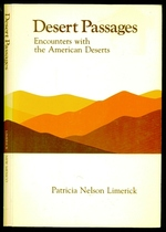 Desert Passages: Encounters With the American Desert
