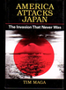 America Attacks Japan: the Invasion That Never Was
