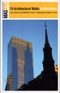 The Municipal Art Society of New York City: 10 Architectural Walks in Manhattan